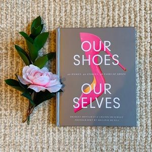 ✨✨OUR SHOES OUR SELVES by BRIDGET MOYNAHAN